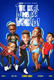 The Real Dumbass World Poster