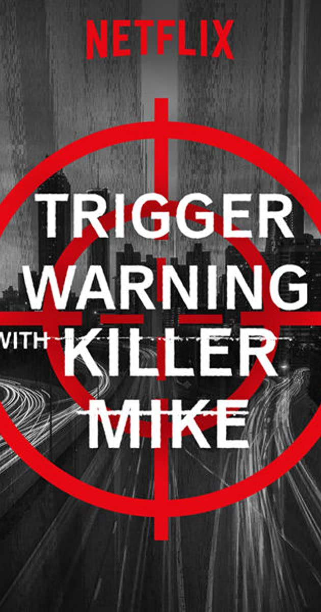 descarga gratis la Temporada 1 de Trigger Warning with Killer Mike o transmite Capitulo episodios completos en HD 720p 1080p con torrent