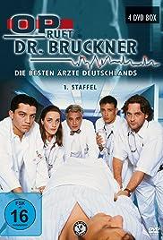 OP ruft Dr. Bruckner - Die besten Ärzte Deutschlands Poster