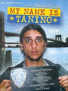 Watch free dvdrip movies My Name Is Tanino [DVDRip]