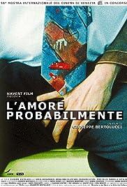 L'amore probabilmente (2001) film en francais gratuit