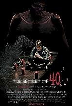 The Secret of 40