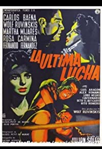 Primary photo for La última lucha