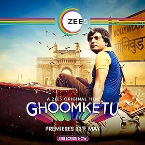 Ghoomketu movie, song and  lyrics