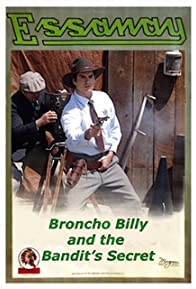 Primary photo for Broncho Billy and the Bandit's Secret