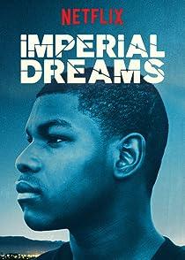 Imperial Dreamsอิมพีเรียล ดรีมส์