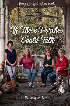Where to stream If These Porches Could Talk