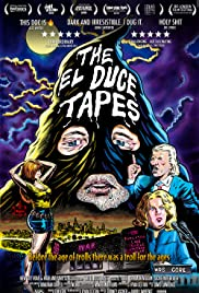 The El Duce Tapes Poster