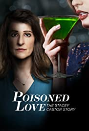 Poisoned Love: The Stacey Castor Story Poster