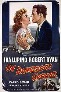 On Dangerous Ground Nicholas Ray