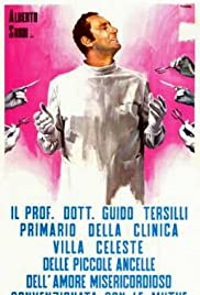 Il Prof. Dott. Guido Tersilli primario della Clinica Villa Celeste convenzionata con le mutue (1969) Poster - Movie Forum, Cast, Reviews