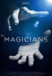 Magicians: Life in the Impossible Poster
