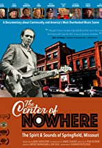 The Center of Nowhere (The Spirit & Sounds of Springfield, Missouri)