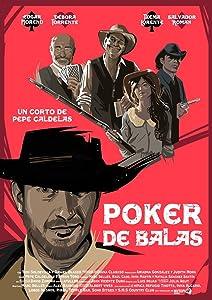 Watch google movies Poker de Balas [1020p]