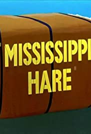 Mississippi Hare(1949) Poster - Movie Forum, Cast, Reviews