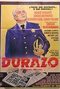 Primary photo for Durazo, la verdadera historia
