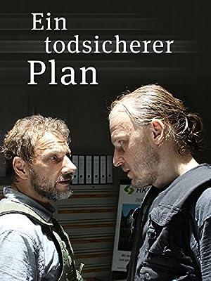 Where to stream Ein todsicherer Plan