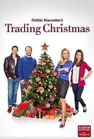 Trading Christmas (2011) Poster - Movie Forum, Cast, Reviews