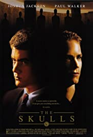 The Skulls(2000) Poster - Movie Forum, Cast, Reviews