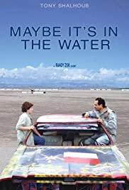 Maybe It's in the Water Poster