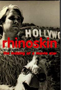 Primary photo for Rhinoskin: The Making of a Movie Star