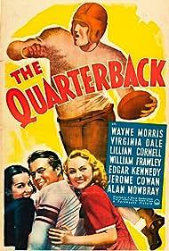 Lillian Cornell, Virginia Dale, and Wayne Morris in The Quarterback (1940)