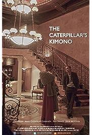 The Caterpillar's Kimono