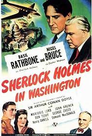Basil Rathbone, John Archer, Nigel Bruce, Marjorie Lord, and George Zucco in Sherlock Holmes in Washington (1943)