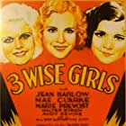 Jean Harlow, Mae Clarke, and Marie Prevost in Three Wise Girls (1932)