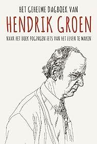 Het geheime dagboek van Hendrik Groen (2017)