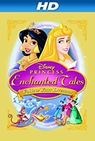 Primary photo for Disney Princess Enchanted Tales: Follow Your Dreams
