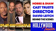 Detrás de escena con The Cast Of HOBBS & SHAW Trust El director David Leitch