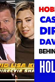 Behind The Scenes with The Cast Of HOBBS & SHAW Trust The Director David Leitch Poster