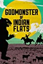 Godmonster of Indian Flats