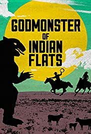 Godmonster of Indian Flats (1973) Poster - Movie Forum, Cast, Reviews