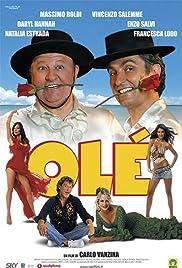Olé(2006) Poster - Movie Forum, Cast, Reviews