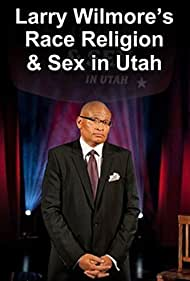 Larry Wilmore Talks About Race, Religion and Sex in Utah (2012)