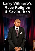 Larry Wilmore Talks About Race, Religion and Sex in Utah