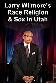 Larry Wilmore Talks About Race, Religion and Sex in Utah Poster