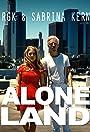 RGK & Sabrina Kern: Alone Land
