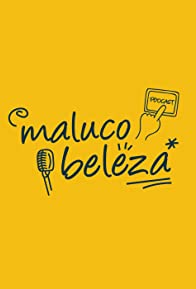Primary photo for Maluco Beleza