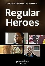 Regular Heroes