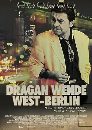 Where to stream Dragan Wende - West Berlin