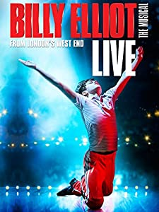 Good movie to watch high Billy Elliot the Musical Live by Stephen Daldry [mov]