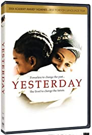 Watch Free Yesterday (2004)