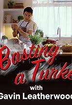 Basting a Turkey with Gavin Leatherwood