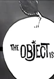 The Object Is Poster