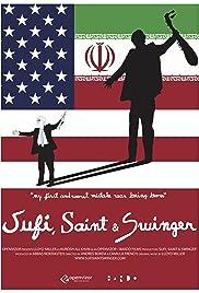 Sufi, Saint & Swinger Poster