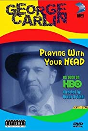 George Carlin: Playin' with Your Head(1986) Poster - TV Show Forum, Cast, Reviews