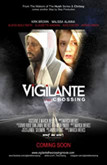 Vigilante: The Crossing (2015)
